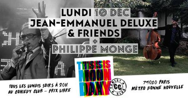 THIS IS MONDAY - Jean-emmanuel Deluxe & Friends X Philippe Monge