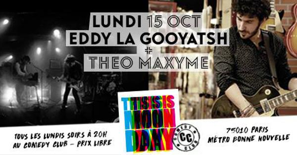 THIS IS MONDAY - EDDY LA GOOYATSH X THÉO MAXYME