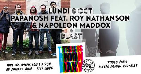 THIS IS MONDAY - Papanosh / Roy Nathansson & Napoleon Maddox X Blast