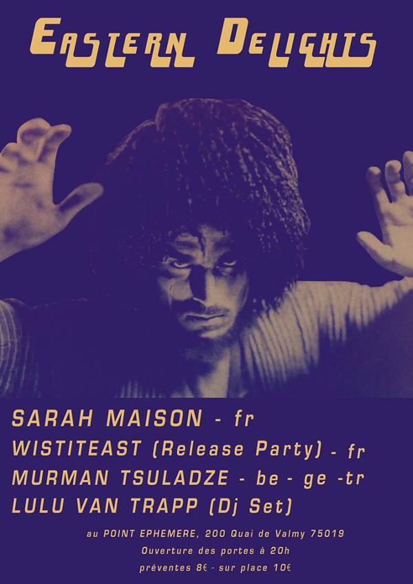 SARAH MAISON + WISTITEAST + MURMAN TSULADZE + LULU VAN TRAPP DJ SET