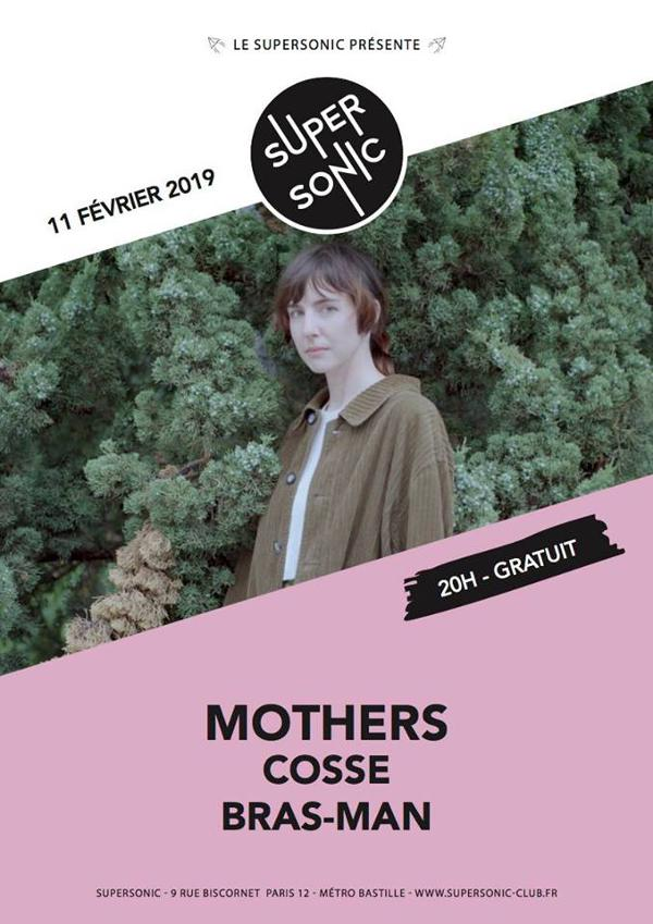Mothers • Cosse • Bras-Man / Supersonic (Free entry)