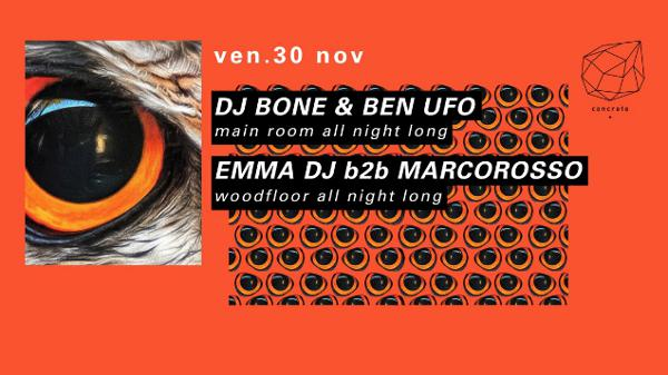 Concrete: Dj Bone & Ben UFO, Emma Dj b2b Marcorosso