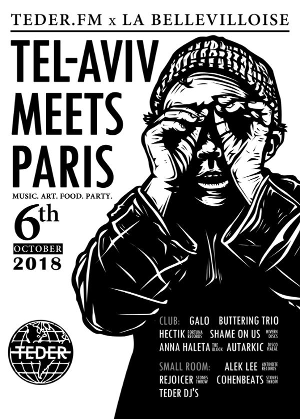TEL AVIV MEETS PARIS: MUSIC, ART, FOOD, PARTY