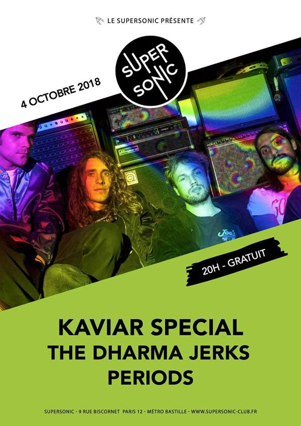 Kaviar Special • The Dharma Jerks • Periods / Supersonic - Free