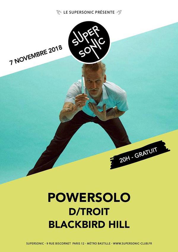 Powersolo • D/troit • Blackbird Hill / Supersonic - Free