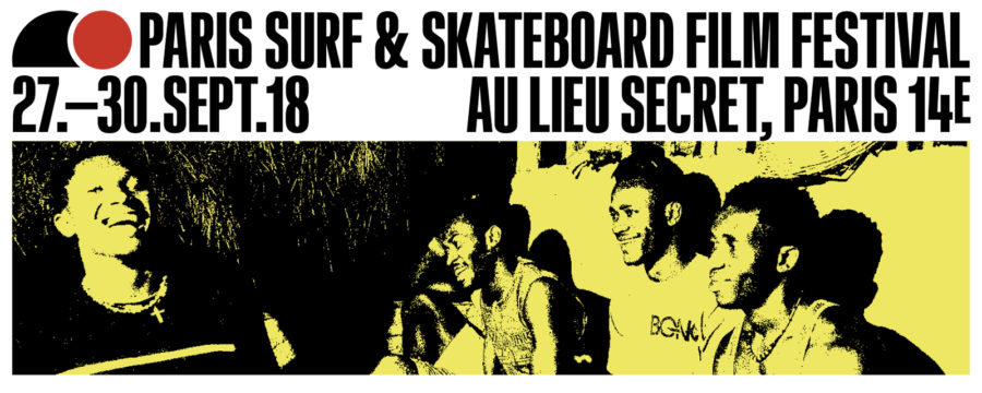 Paris Surf & Skateboard Film Festival 2018