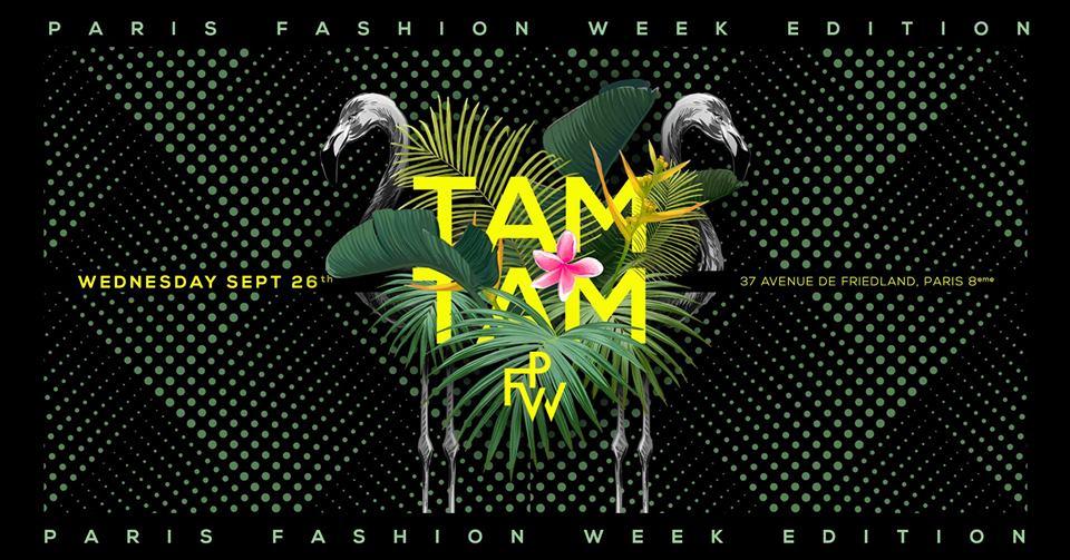 """Mercredi 26 Sept - Tam Tam """" Opening Fashion Week""""- Boum Boum"""