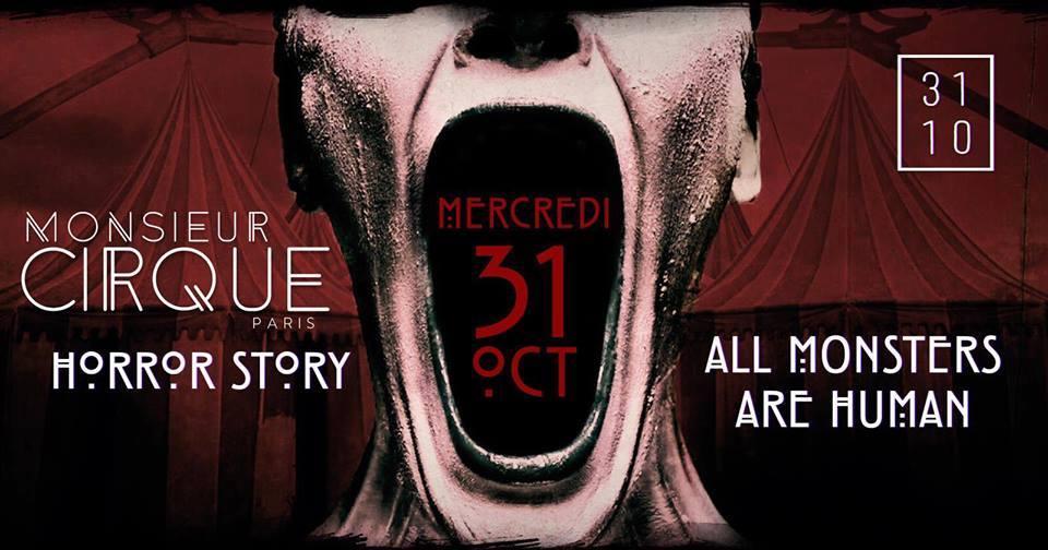 + Monsieur Cirque Horror Story + Mercredi 31 Octobre +