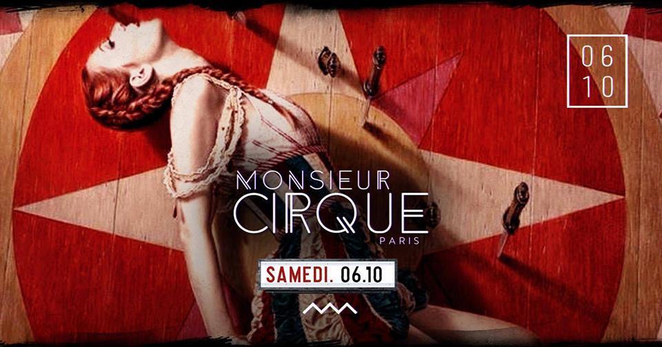 ★ Samedi 6 Octobre . Monsieur Cirque ★