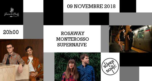 Rosaway • Monterosso • Supernaive - Supersonic