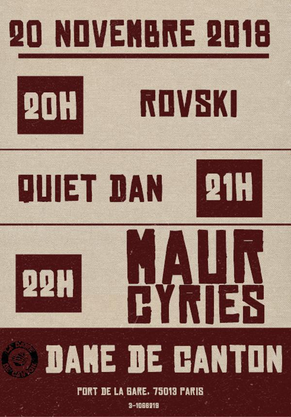 MAUR CYRIÈS + ROVSKI + QUIET DAN