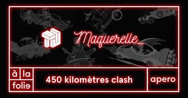 450 km Clash / Trait d'Union VS Maquerelle_