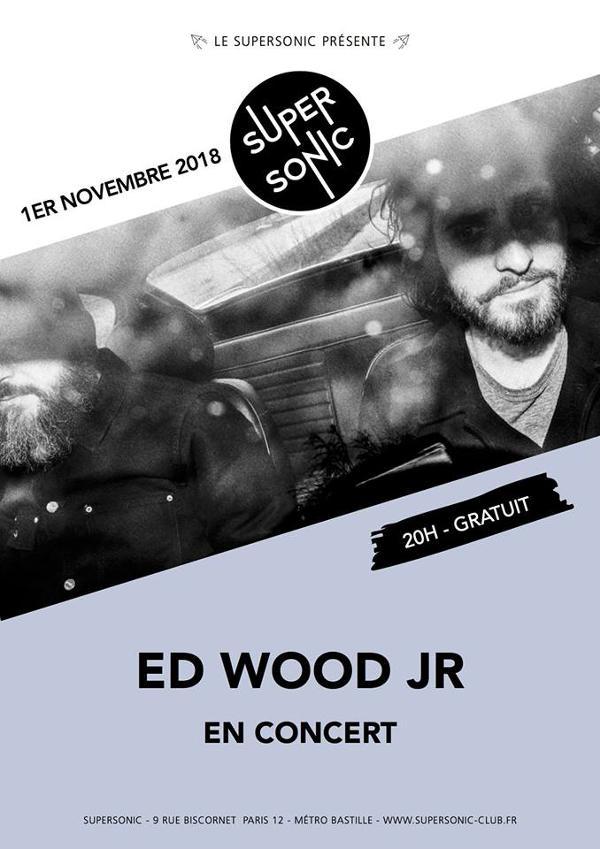 ED WOOD JR en concert au Supersonic - Entrée gratuite
