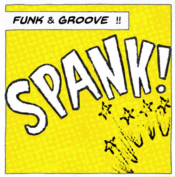 Funky Friday : SPANK!