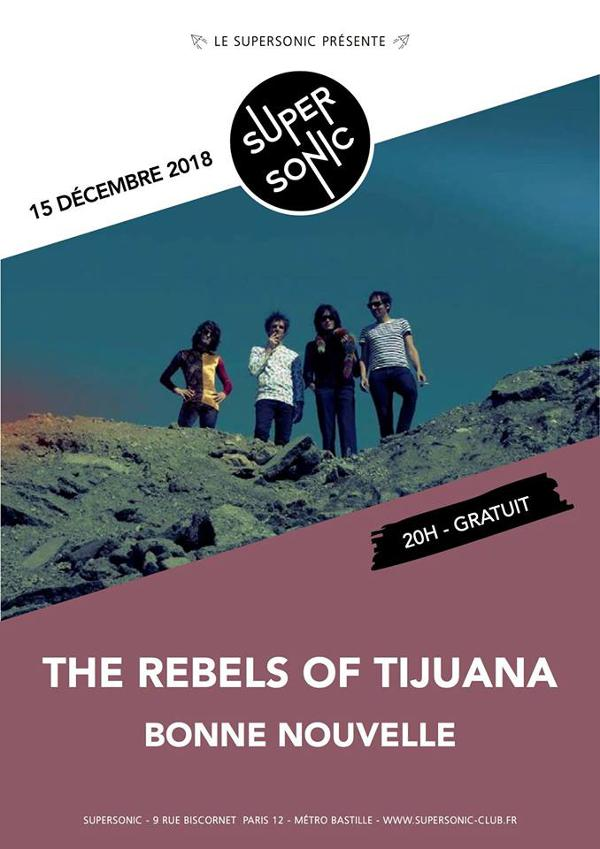 The Rebels of Tijuana • Bonne Nouvelle / Supersonic - Free
