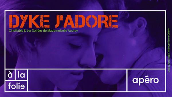 Apéro clubbing - Dyke J'adore