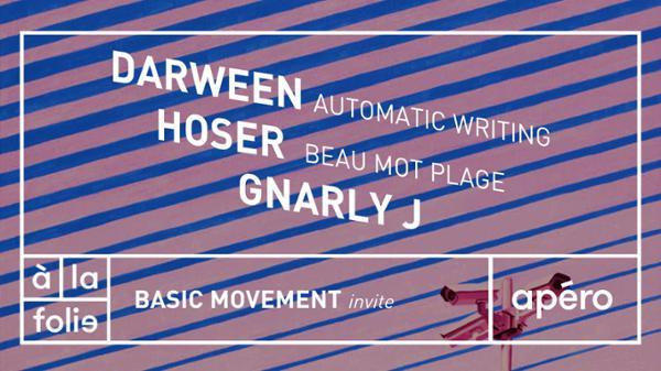 Basic Movement invite Darween, Hoser & Gnarly à la folie paris