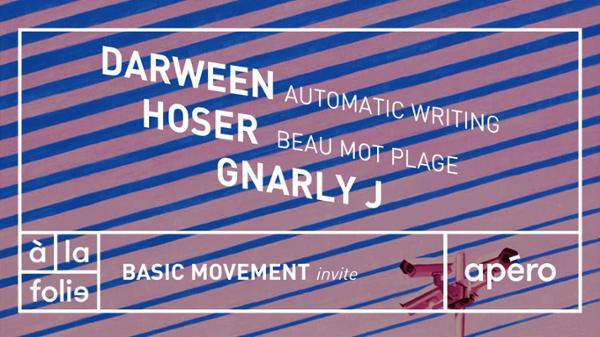 Basic Movement invite Darween, Hoser & Gnarly à la folie paris
