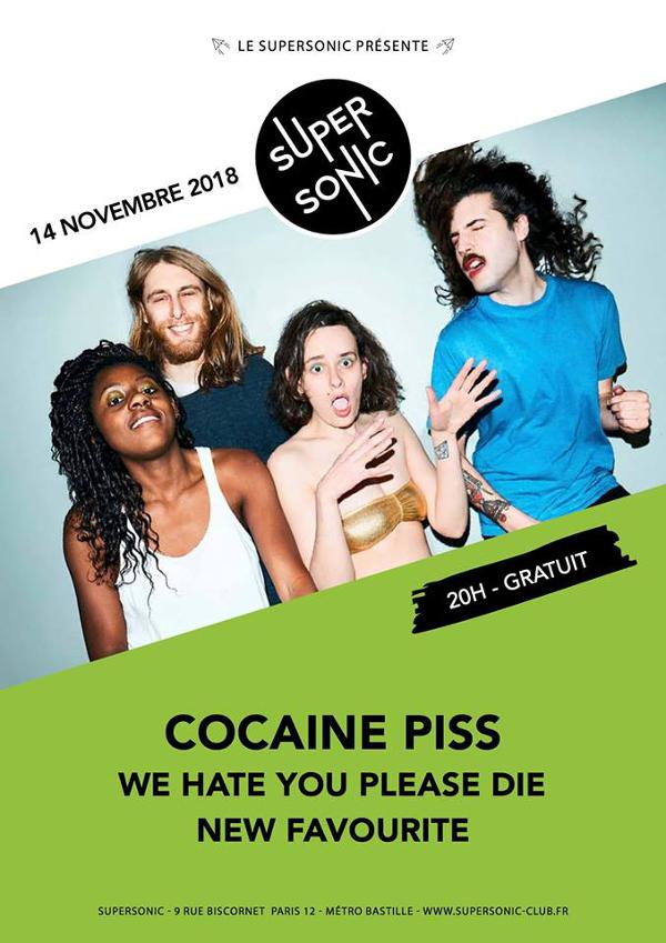 Cocaine Piss • We Hate You Please Die • New Favourite / Free