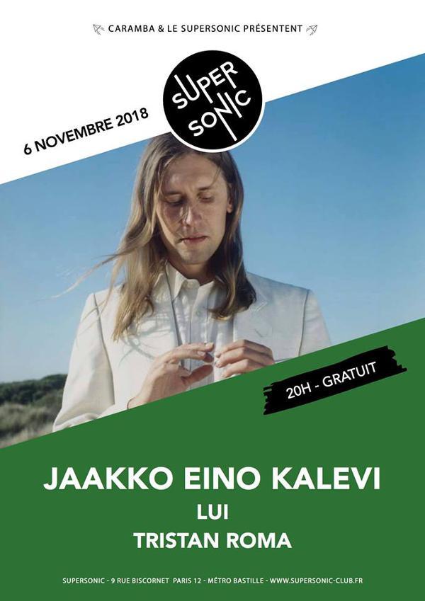 Jaakko Eino Kalevi • Lui • Tristan Roma / Supersonic - Free