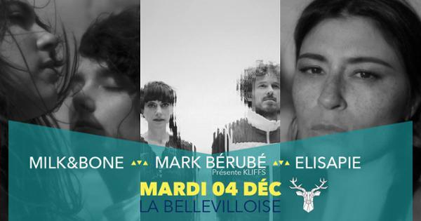 FESTIVAL AURORES MONTREAl #6 : ELISAPIE, MILK & BONE, MARK BERUBE