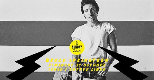 Sunday Tribute - Bruce Springteen // Supersonic - Free