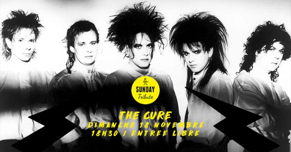 Sunday Tribute - The Cure // Supersonic - Free