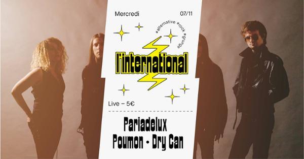 Pariadelux  Poumon  Dry Can à l'International