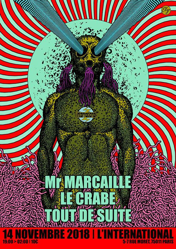 Tout de Suite & Mr. Marcaille & Le Crabe à l'International!
