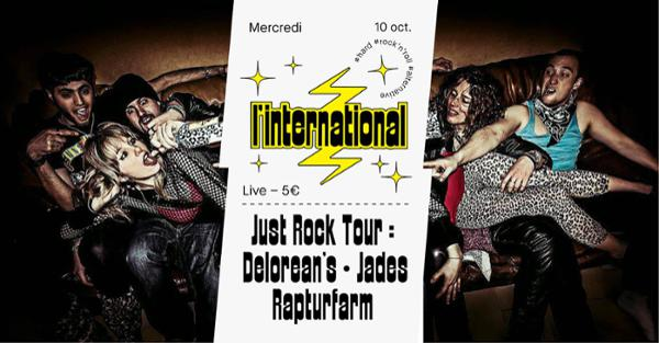 Just Rock Tour : Delorean's  Rapturfarm  Jades