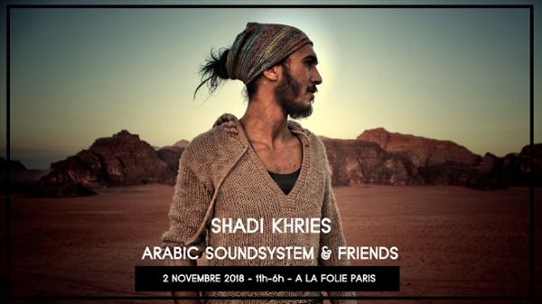SHADI Khries - Arabic Soundsystem & Friends