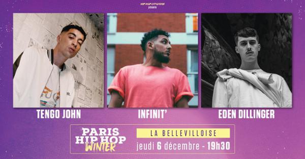 PARIS HIP HOP WINTER : TENGO JOHN, EDEN DILLINGER & INFINIT'