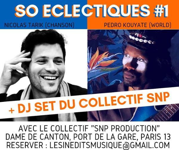 """LES SOIRÉES """"SO ECLECTIQUES"""" #1"""