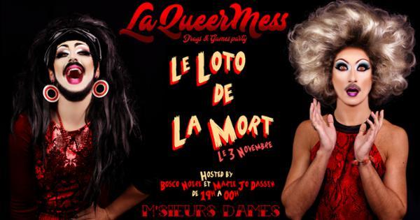 La QueerMess #25 : Le Loto de la Mort !