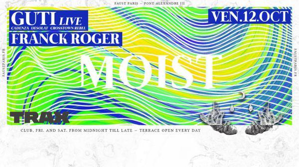 Faust — Moist : GUTI [LIVE], Franck Roger