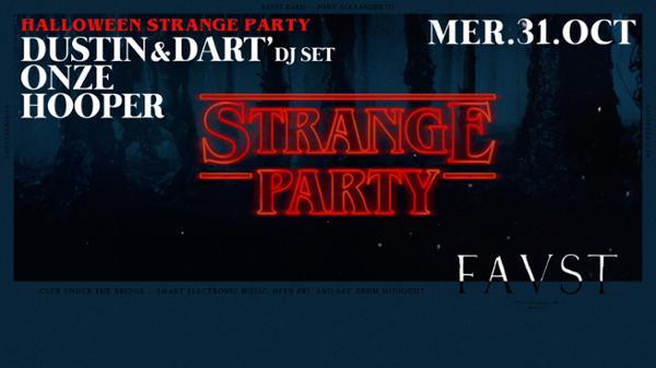 Faust'ween — A Strange Party : Hooper, Onze, Dustin & Dart'