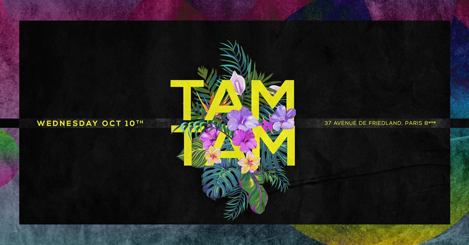 Wednesday October 10th x Tam Tam x Boum Boum