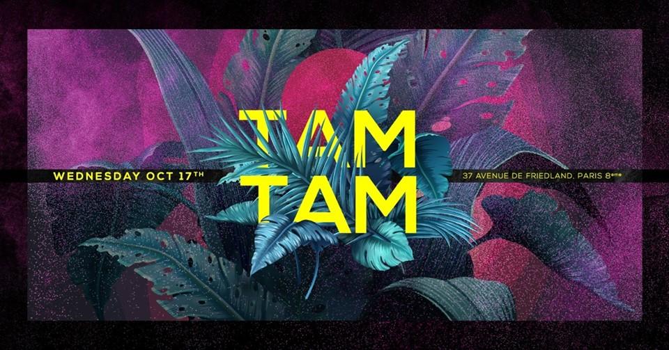 Mercredi 17 Octobre - Tam Tam - Boum Boum