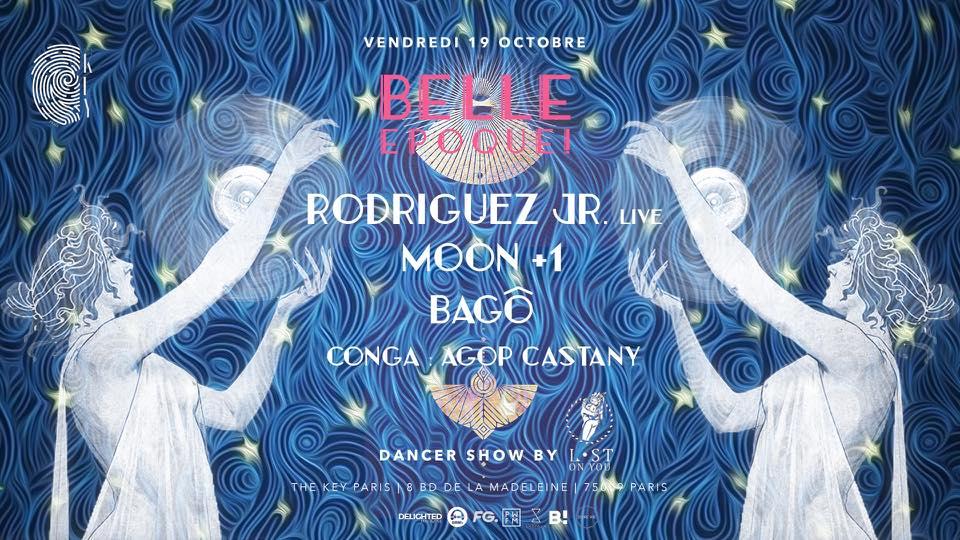 The Key x Belle Epoque!: Rodriguez Jr. Live, Bagô, Moon +1