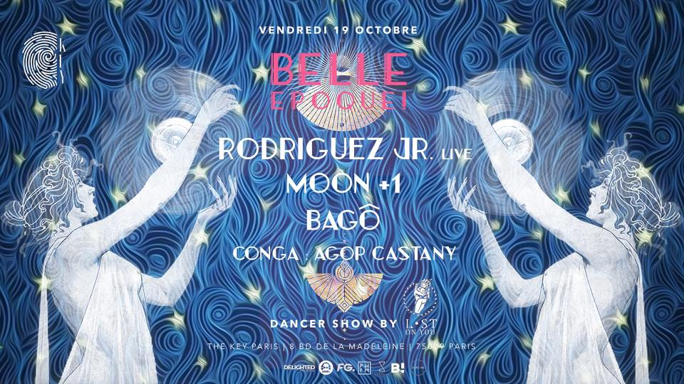 The Key x Belle Epoque!: Rodriguez Jr. Live, Bagô, Moon +1
