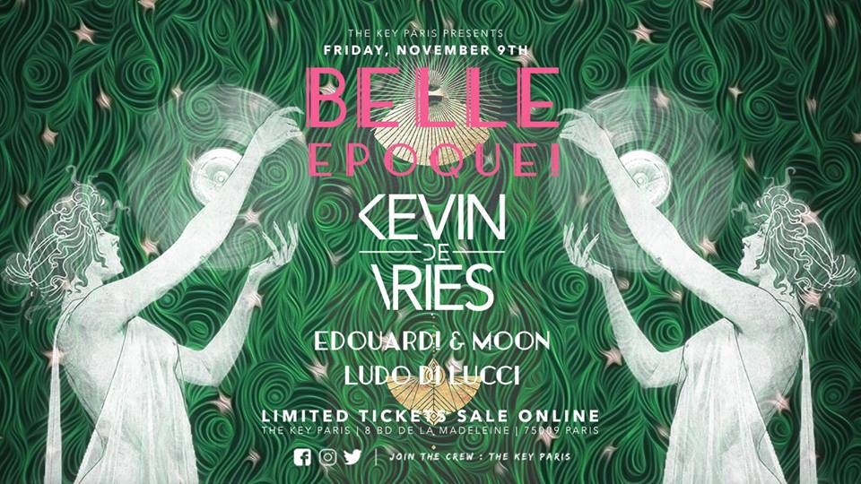 The Key x Belle Epoque! : Kevin de Vries, E!&Moon, Ludo Di Lucci
