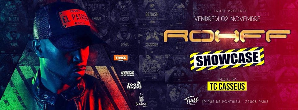 ROHFF ShowCase At Trust - Vendredi 2 Novembre