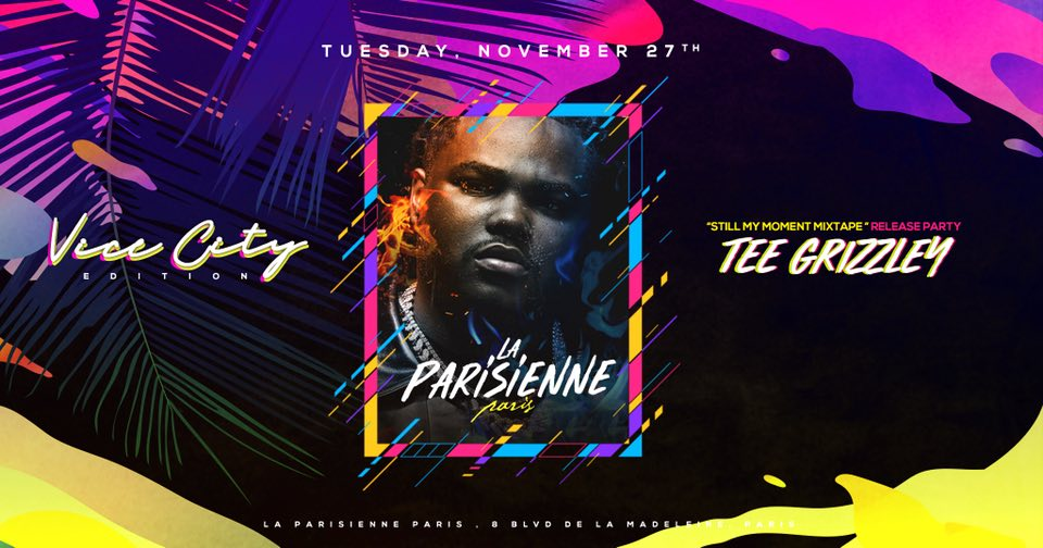 La Parisienne X Vice City Edition X Release Party Tee Grizzley