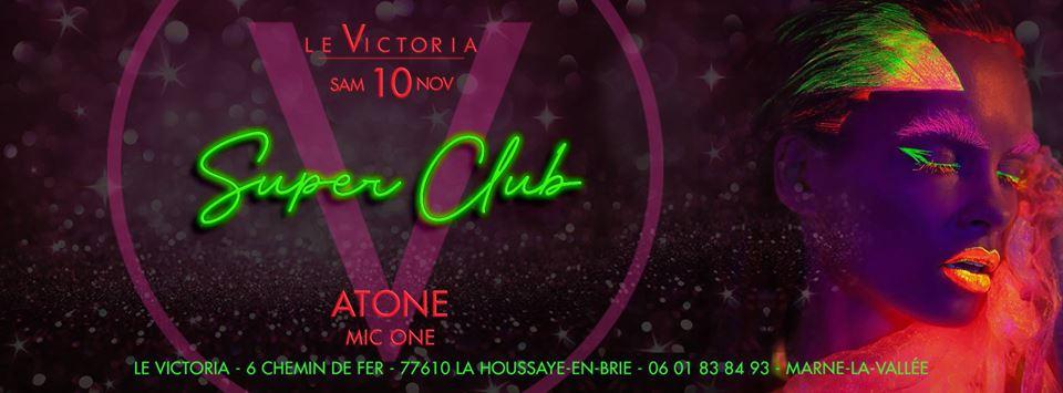 Victoria SuperClub   Sam 10 NOV