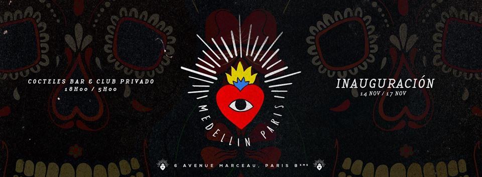 Medellín Paris - Grand Opening