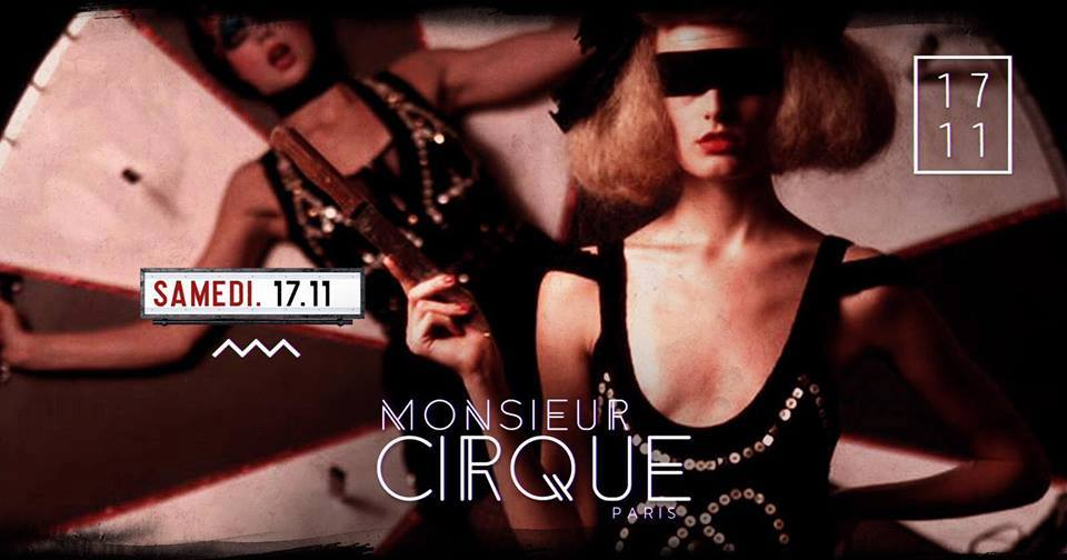 ★ Samedi 17 Novembre - Monsieur Cirque ★
