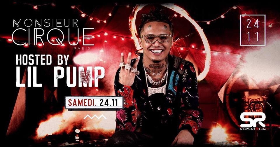 ★SAMEDI 24 NOVEMBRE x MONSIEUR CIRQUE HOSTED BY LIL PUMP★