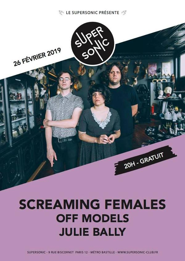 Screaming Females • Off Models • Julie Bally / Supersonic