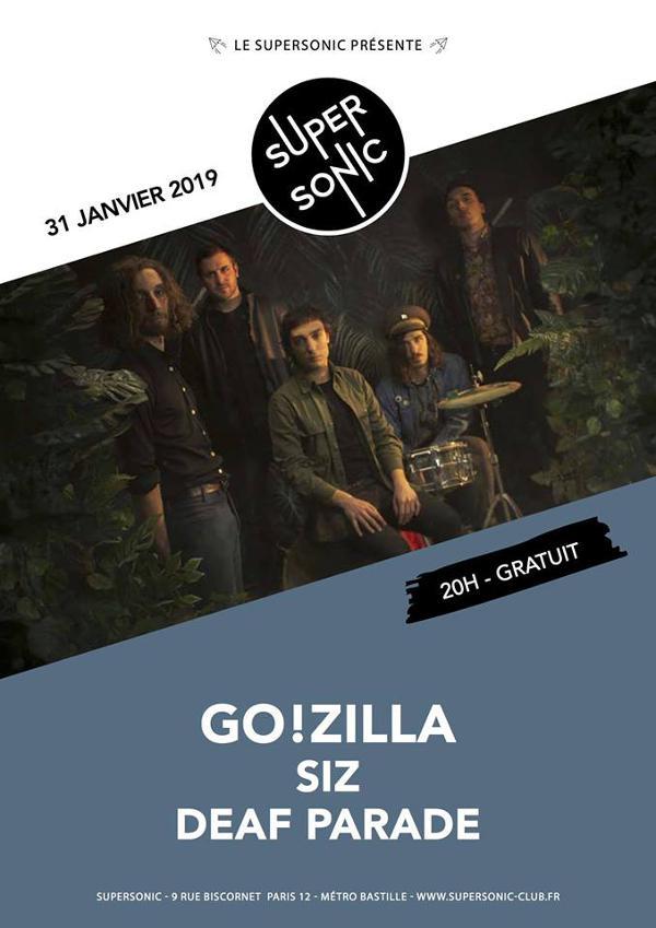 Go!Zilla • SIZ • Deaf Parade / Supersonic (Free entry)