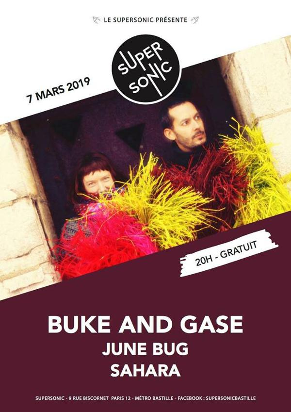 Buke and Gase • June Bug • Sahara / Supersonic (Free entry)